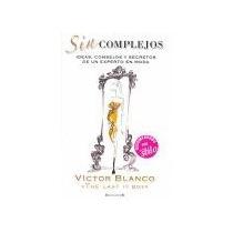 Sin Complejos (noficción/divulgación); Victor B Envío Gratis