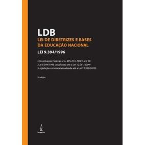 Ldb - Lei De Diretrizes E Bases Da Educação - 2ª Ed. 2009