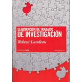 Elaboración Trabajos De Investigación Landeau 2010 Pdf