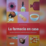 Libro La Farmacia En Casa