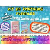 Kit De Portadas Florales Para Agendas Y Cuadernos