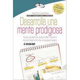 Libro : Desarrolla Una Mente Prodigiosa (spanish Edition)