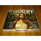 Cd Lana Del Rey / Born To Die (nuevo Y Sellad) Deluxe Editio