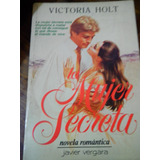 Victoria Holt La Mujer Secreta Novela Romantica Palermo Envi