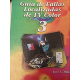 Guia De Fallas Localizadas De Tv Color Nº 3 Editorial Hasa
