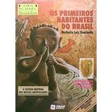 Os Primeiros Habitantes Do Brasil Norberto Luiz Guarinello
