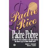 Padre Rico, Padre Pobre Robert Kiyosaki [pdf] Libro Digital