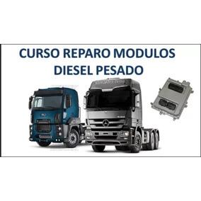Curso Reparo Módulos Diesel Pesado - Ecu,uce,central,injeção