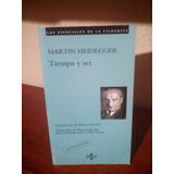 Martin Heidegger - Tiempo Y Ser - Tecnos - 2013 - 156 P.