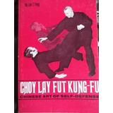 Choy Lay Fut Kung Fu Chinese Art Of Defense Leo Fong Ingles