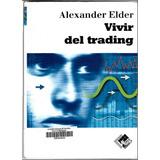 Libro Ebook Vivir Del Trading Pdf Alta Calidad