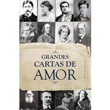 Grandes Cartas De Amor -