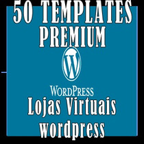 Pack 50 Temas Wordpress Sites Loja Virtual Ecommerce Script