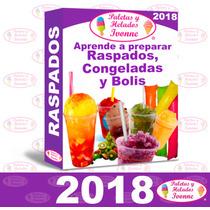 Raspados , Bolis, Congeladas, Aprende Negocio Helados 2018