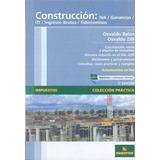 Construcción: Iva, Ganancias, Iti, Ingresos Brutos, Fideicom