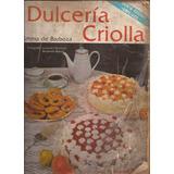 Libro Dulceria Criolla 5ta Edición 1986 Versión Escaneada.