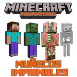 Kit Muñeco Imprimible Minecraft Cumpleaño Decoración Patron