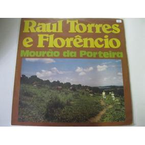 Lp = Raul Torres E Florencio - Mourão Da Porteira