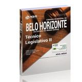 Apostila Técnico Legislativo Ii Câmara De Belo Horizonte Mg