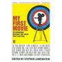 Mi Primera Película: Veinte Directores Célebres Hablan