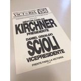 Boleta Kirchner Scioli Elección 2003 Frente Para La Victoria