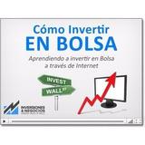 Invertir En Bolsa A Través De Internet. Envío Por Email