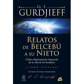 Relatos De Belcebú A Su Nieto. Libro Tercero: C Envío Gratis