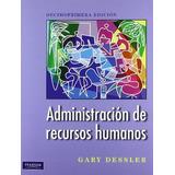 Administraciónderecursoshumanos11/e - Dessler - Pearson
