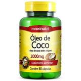 Oleo De Coco Extra Virgem Maxinutri 1000mg Com 60 Capsulas