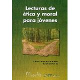 Lecturas De Ética Y Moral Para Jóvenes (filosof Envío Gratis
