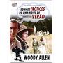 Dvd Sonhos Eróticos De Uma Noite De Verão (1982) Woody Allen