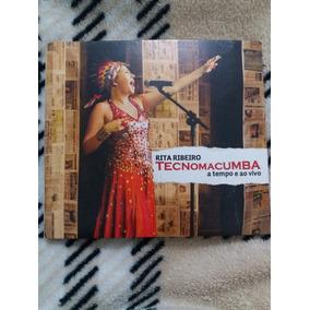 Cd Rita Ribeiro: Tecnomacumba - A Tempo E Ao Vivo