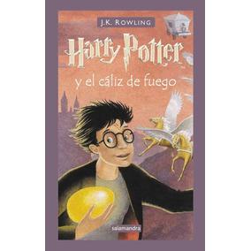 Harry Potter Y El Cáliz De Fuego | T. Dura - J. K. Rowling