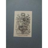 Ex Libris - Conde De Colombi - Ex-libris - 4,5 X 6,5 Cm