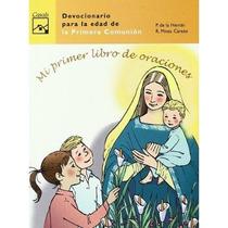 Mi Primer Libro De Oraciones Pedro De La Herran Envío Gratis