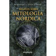 Libro Relatos De La Mitología Nórdica Papel *antroposófica*