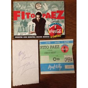 Entrada + Autógrafo + Calco De Fito Páez Circo Beat