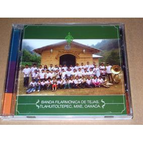 Banda Filarmonica De Tejas Oaxaca Cd