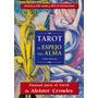 Tarot Aleister Crowley · El Espejo Del Alma · Mazo + Libro!!