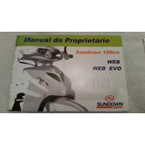 Manual Do Proprietário Moto Sundown Web 100 Cc Web Evo