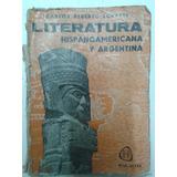 Libro Literatura Hispanoamericana Y Argentina