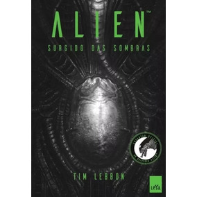Livro Alien Surgido Das Sombras 1 Tim Lebbon Omelete Box