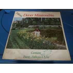 Lp Dever Missionario - Ereni, Débora E Léia , Vinil De 1988