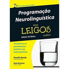 Programação Neurolinguistica Para Leigos Livro Ready Romilla