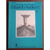 R0025. Grabadores Argentinos Del Siglo Xx: Eduardo Audivert