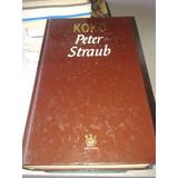 Libro Koko Peter Straub Tapa Dura Como Nuevo