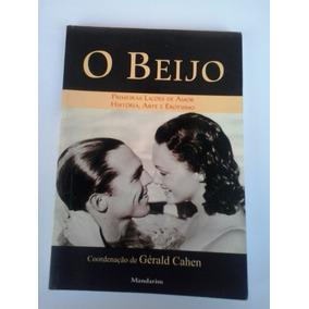 Livro - O Beijo: Primeiras Lições De Amor História, Arte ...