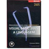 Programando Com Microsoft Visual Basic 2005 A Linguagem