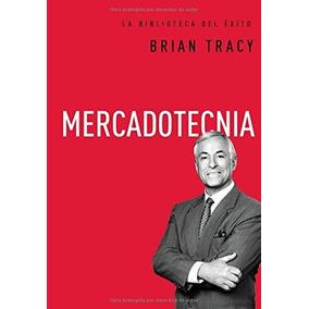 Mercadotecnia (la Biblioteca Del Éxito)