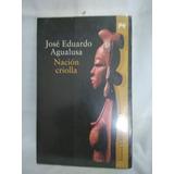 Nacion Criolla Jose Eduardo Agualusa Editorial Alianza #dd